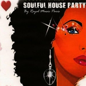 Royal music paris soulful house party mp3 album the dj list for Album house music