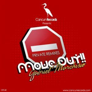 Move Out!! (Private Remixes)