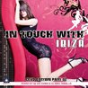 In Touch With Ibiza - Club Edition Part 02