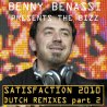 Satisfaction - Dutch Remixes 2010 - Part 2