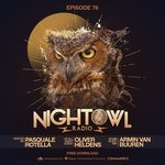 Night Owl Radio Episode #076 Presents Global Superstars Armin van Buuren and Oliver Heldens!