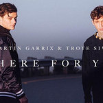 """Martin Garrix And Troye Sivan Tease Song And Video For New Collab """"There For You"""""""
