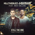 Hardwell & Kill the Buzz team up for 'Still The One'