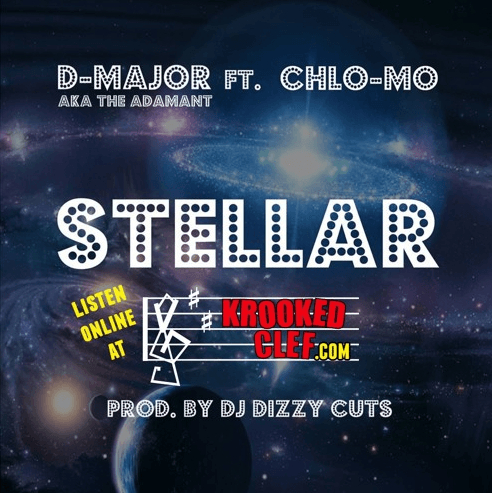 "D-Major – ""Stellar"" Ft. Chlo-Mo"