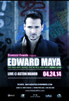 EDWARD MAYA (Live) @ Aston Manor