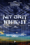 SUBstance Wednesdays: NIT GRIT & WICK-IT THE INSTIGATOR