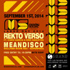 Monday Social presents Rekto Verso / MEANDISCO