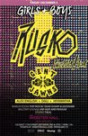 Girls & Boys presents Rusko + Gent & Jawns