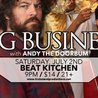 Big Business with Andy the Doorbum at Beat Kitchen