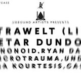 Unbound Artists Showcase w/ Extrawelt, Petar Dundov, Mononoid