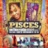 Pisces Birthday Bash w/ San Quinn + More!