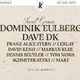 Secret Games at Ritter Butzke w/ Dominik Eulberg,Dave DK, Lexlay