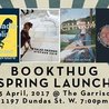 BookThug Spring 2017 Launch Party