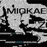 Miqkael + Zero