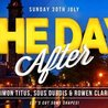The Day After - Special Guest Dj Rowen Clark
