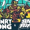Henry Fong x Bad Royale at Kingdom