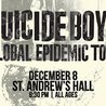 SuicideboyS - Global Epidemic Tour at Saint Andrews