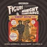 Bassrush presents Figure & Midnight Tyrannosaurus at Belasco