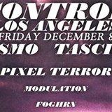 Prismo, Tascione and Pixel Terror at Control