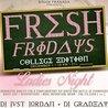 Fresh Fridays Ladies Night at Baltic Room | 12.01