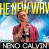 The New Wave featuring Neno Calvin
