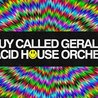 A Guy Called Gerald & The Acid House Orchestra