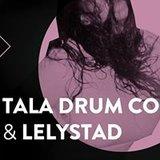 Canvas Nacht w/ Tala Drum Corps & Lelystad