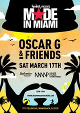 Made In Miami With Oscar G & Friends