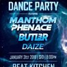 Electric Funk Dance Party w/ Manthom Phenace, Butl3r, & Daize