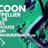 Cocoon Montpellier: Dana Ruh, Christian Burkhardt Live