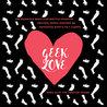 The Bushwick Book Club Presents: GEEK LOVE original music inspired by th...
