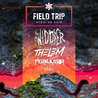 FIELD TRIP 017: THE WIDDLER, THELEM & PERKULAT0R