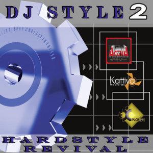 DJ Style 2 - Hardstyle Revival