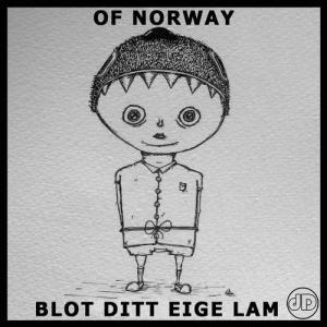 Of Norway - Blot Ditt Eige Lam