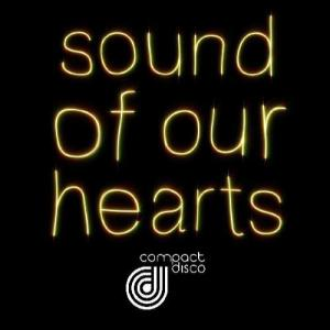 Sound Of Our Hearts - The Remixes