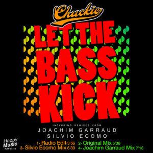 CHUCKIE: Let The Bass Kick MP3 Album | The DJ List