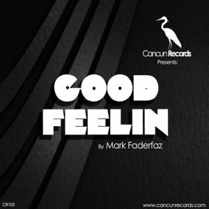 Good Feelin EP.