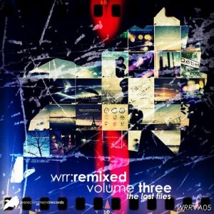 WRR:REMIXED Volume 03 The Lost Files