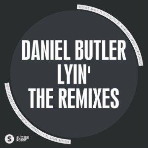 Lyin' The Remixes