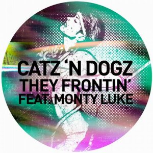 They Frontin' Feat. Monty Luke