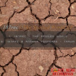 The Spoiled World EP