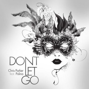 Don't Let Go (feat. Polina)
