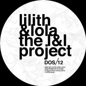 Lilith & Lola - The L&L Project