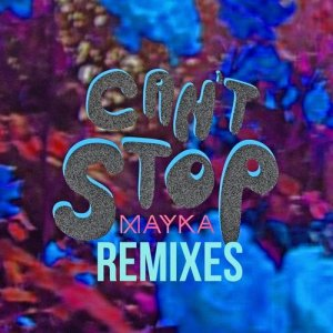 Can't Stop (Remixes)