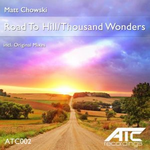 Road To Hill / Thousand Wonders