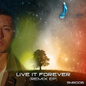 Live It Forever Remix EP