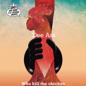 Who Kill the Chicken