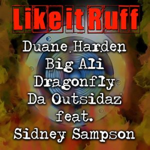 Like It Ruff Feat. Sidney Sampson