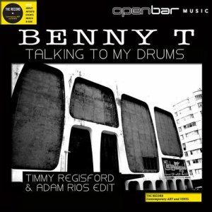 BENNY T: Talking To My Drums MP3 Album | The DJ List