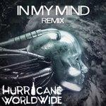 Ivan Gough & Feenixpawl ft Georgi Kay – In My Mind (Hurricane Worldwide It's Lit Fam Remix)